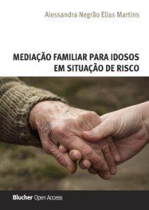 Mediação familiar para idosos em situação de risco