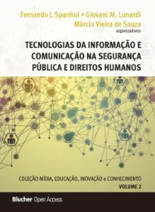 Tecnologias da informação e comunicação na segurança pública e direitos humanos