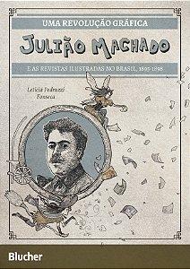 Uma revolução gráfica - Julião Machado