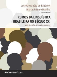 Rumos da linguística brasileira no século XXI