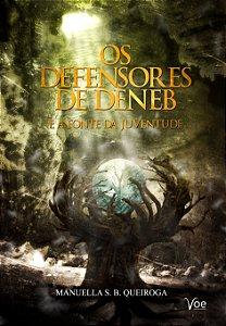Os defensores de Deneb e a fonte da juventude
