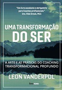 UMA TRANSFORMAÇÃO DO SER