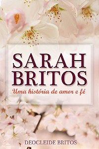 Sarah Britos - Uma história de amor e fé