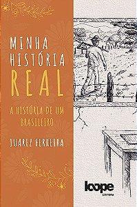 Minha história real: a história de um brasileiro