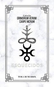 Esquecidos - Coleção Grimorium Verum; Carpe Nicrum