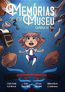 Memórias de um Museu - Capítulo da Ana