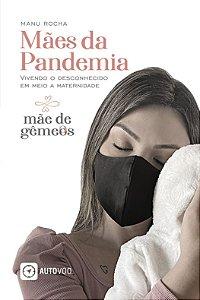 Mães da Pandemia