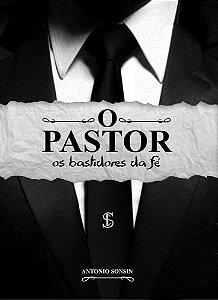 O Pastor: os bastidores da fé