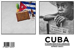 Cuba- O Último reduto da liberdade