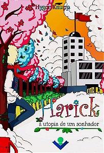 Harick - A utopia de um sonhador