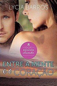 Entre a Mente e o Coração - autora Lycia Barros