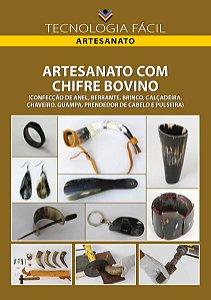 Artesanato com chifre bovino - autor - Christus Menezes da Nóbrega, Marx Lamare Félix e Pedro Cezar Lemes da Silva