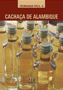 Cachaça de alambique - autor João Bosco Faria, Carlos Augusto Rosa e José Antonio Marques Pereira
