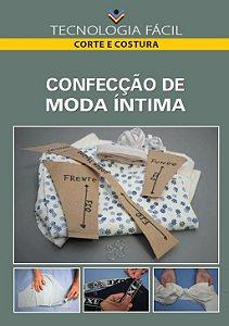 Confecção de moda íntima - autor Káthia Oliveira Arruda, Paula Virgínia de Britto Lopes Pereira e Ana Luiza Olivete