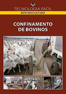 Confinamento de bovinos - autor Daniel de Paula Sousa, André Alves de Oliveira e Alício Nunes Domingues.
