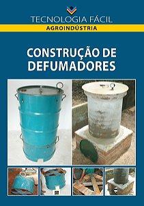 Construção de defumadores - autor Maria das Graças de Assis Bianchini e Rivânia Silva Passos Coutinho: