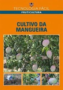 Cultivo da mangueira - autor Hilton Ney Gaíva, Leonardo da Silva Ribeiro e Nelson Fonseca