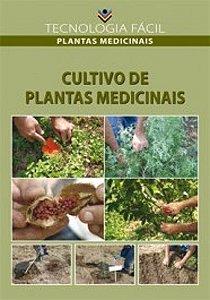 Cultivo de plantas medicinais - autor Antônio Xavier de Oliveira