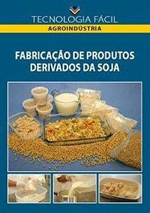 Fabricação de produtos derivados da soja