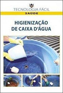 Higienização de caixa d'água - autor Regina Célia Santos Mendonça, Maria das Graças de Assis Bianchini e Roberta Torres Careli