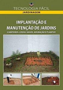 Implantação e manutenção de jardins (canteiros, covas, vasos, adubação e plantio) - autor