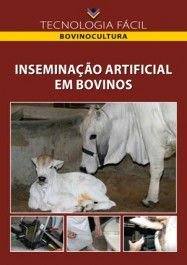 Inserminação artificial em bovinos - autor Bruno Campos de Carvalho Gustavo Monteiro Chilitti e José Conceição Gallat Imbelloni