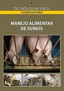 Manejo alimentar de suinos - autor João Garcia Caramori Júnior