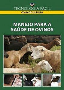 Manejo para a saúde de ovinos - autor Aurora Maria Guimarães Gouveia Custódio Antônio Carvalho Júnior e Silvia LeticiaTartari