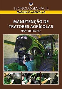 Manutenção de tratores agrícolas (por sistemas) - autor Aloísio Bianchini Mauri Martins Teixeira Neomar Rossetti Colognese