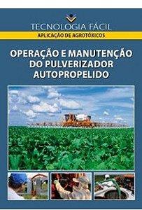 Operação e manutenção do pulverizador autopropelido - autor Mauri Martins Teixeira; Renato Adriane Alves Ruas; José Maurício Gois