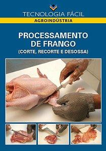 Processamento de frango (corte, recorte e desossa) - autor Lúcio Alberto de Miranda Gomide; Newton de Alencar; Izaías Alves Macedo