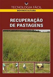 Recuperação de pastagens - autor Maristela de Oliveira Bauer; Emílio Carlos de Azevedo; Alexandre Lima de Souza; Alício Numes Domingues