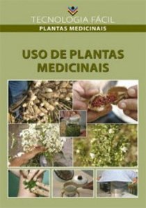 Uso de plantas medicinais - autor Antônio Xavier de Oliveira; Maria de Fátima Barbosa Coelho