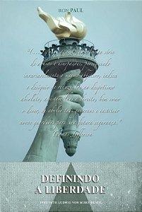 Definindo a liberdade - autor Ron Paul