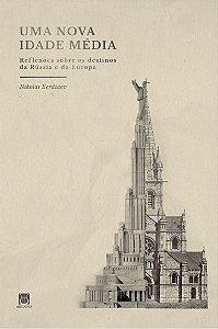 Uma Nova Idade Média - autor Nikolai Berdiaev