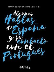Algunas hablas de España y su contacto con el portugués - autora María Josefina Israel Semino