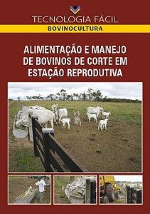 Alimentação e manejo de bovinos de corte em estação reprodutiva - autor Luciano da Silva Cabral , Sarah Penso e Joanis Tilemahos Zervoudakis