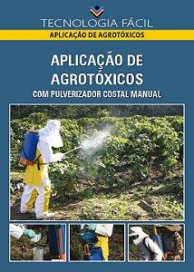 Aplicação de agrotóxicos com pulverizador costal manual - autor Amandio Pires Júnior e Marta Aparecida Fuquim Ferreira