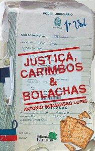 Justiça, carimbos & bolachas - autor Antonio Paraguassú Lopes