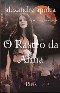 O Rastro da Alma, autor - Alexandre Apolca