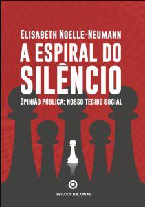 A Espiral do Silêncio - autor Elisabeth Noelle-Neumann