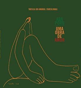 Abaporu - autora Tarsila do Amaral