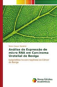 Análise de Expressão de micro RNA em Carcinoma Urotelial de Bexiga