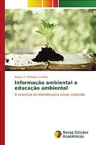Informação ambiental e educação ambiental