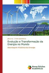Evolução e Transformação da Energia no Mundo