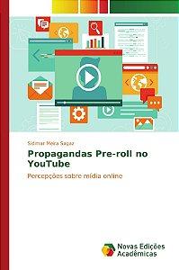 Propagandas Pre-roll no YouTube