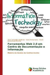 Ferramentas Web 2.0 em Centro de Documentação e Informação