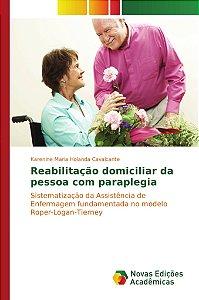 Reabilitação domiciliar da pessoa com paraplegia