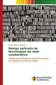 Design aplicado às tecnologias de rede colaborativa