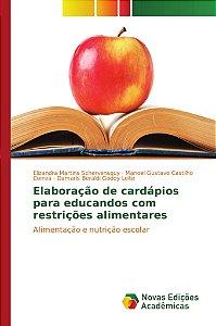 Elaboração de cardápios para educandos com restrições alimentares